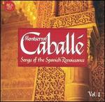 Songs of the Spanish Renaissance, Vol. 1