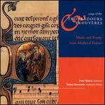 Songs of the Troubadours & Trouvères