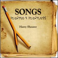 Songs Pointed and Pointless - Harry Shearer