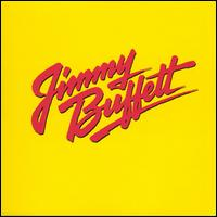 Songs You Know by Heart: Jimmy Buffett's Greatest Hit(s) - Jimmy Buffett