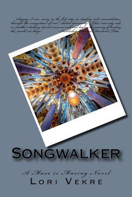 Songwalker - Vekre, Lori