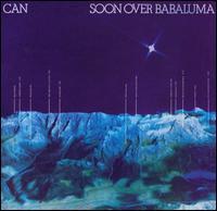 Soon Over Babaluma - Can