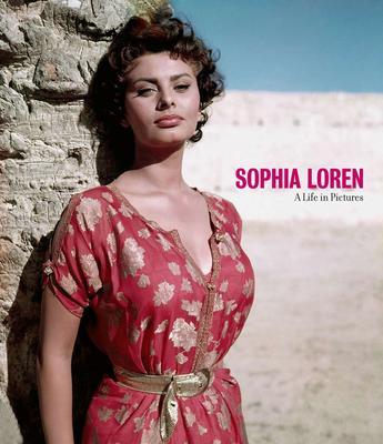Sophia Loren: A Life in Pictures - Verlhac, Pierre-Henri (Editor), and Dherbier, Yann-Brice (Editor)