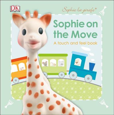 Sophie La Girafe: On the Move - DK