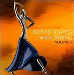 Sophisticated Swing, Vol. 1