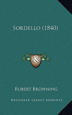 Sordello (1840) - Browning, Robert