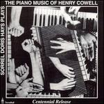 Sorrel Hays Plays the Piano Music of Henry Cowell