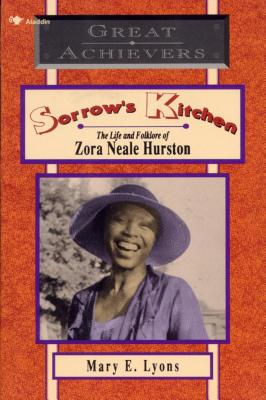Sorrow's Kitchen: The Life and Folklore of Zora Neale Hurston - Lyons, Mary E