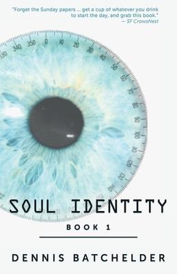 Soul Identity - Batchelder, Dennis