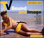 Soul Jazz Records Presents: TV Sound and Image (British Tv, Film and Library Composers