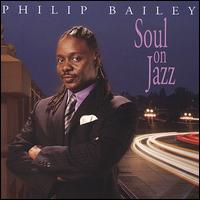 Soul on Jazz - Philip Bailey