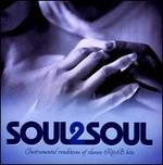 Soul2Soul: Instrumental Renditions of Classic R&B Hits