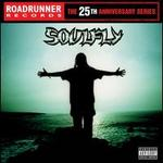 Soulfly [25th Anniversary Reissue]