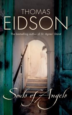 Souls of Angels - Eidson, Thomas