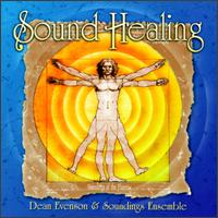 Sound Healing - Dean Evenson & Soundings Ensemble
