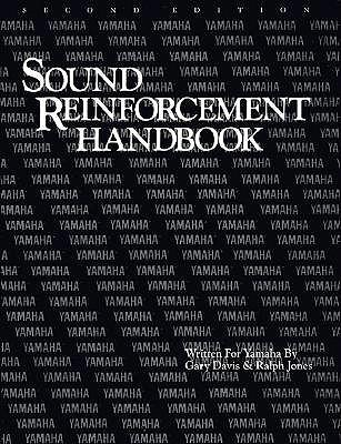 Sound Reinforcement Handbook - Davis, Gary, Dr. (Composer), and Jones, Ralph (Composer)