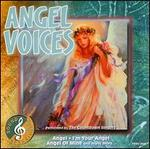 Sound & Sensation: Angel Voices