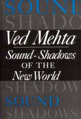 Sound-Shadows of the New World - Mehta, Ved