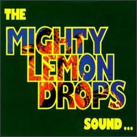 Sound - The Mighty Lemon Drops
