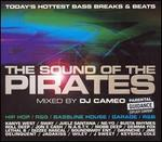 Sounds of the Pirates: Mixed by DJ Cameo