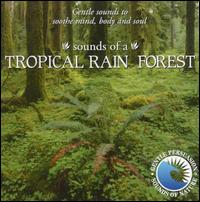 Sounds of the Tropical Rainforest - Various Artists