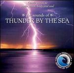 Sounds of Thunder by the Sea