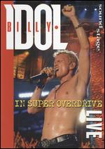 Soundstage: Billy Idol - Live in Super Overdrive - Joe Thomas