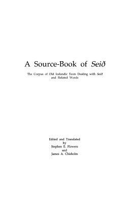 Source Book of Seid - Flowers, Stephen Edred, and Chisholm, James