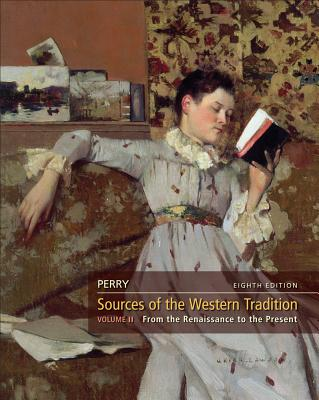 Sources of the Western Tradition, Volume 2 - Perry, Marvin