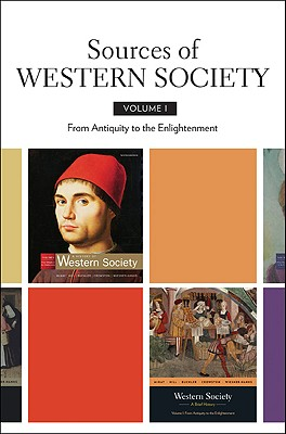 Sources of Western Society, Volume I: From Antiquity to the Enlightenment - Bedford Books (Creator)