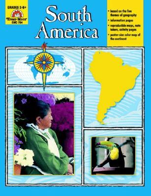 South America: Grades 3-6 - Moore, Jo Ellen