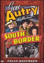 South of the Border [Uncut]