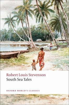 South Sea Tales - Stevenson, Robert Louis, and Jolly, Roslyn (Editor)