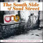 South Side of Soul Street: The Minaret Soul Singles 1967-1976