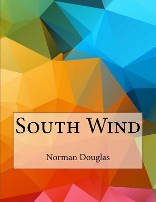 South Wind - Douglas, Norman