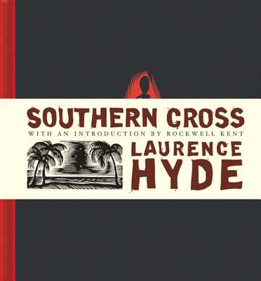 Southern Cross: A Novel of the South Seas - Hyde, Laurence