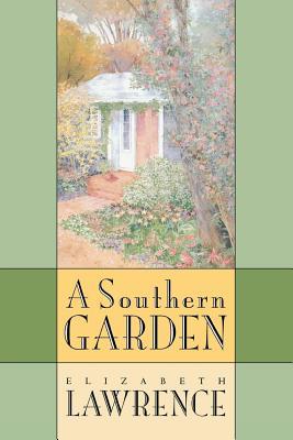 Southern Garden - Lawrence, Elizabeth