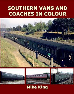 Southern Vans and Coaches in Colour - King, Mike