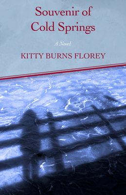 Souvenir of Cold Springs - Florey, Kitty Burns