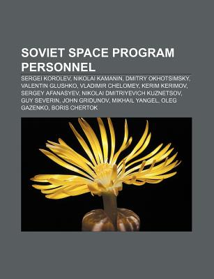 Soviet Space Program Personnel: Sergey Korolyov, Nikolai
