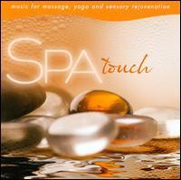 Spa: Touch - Music For Massage - David Arkenstone