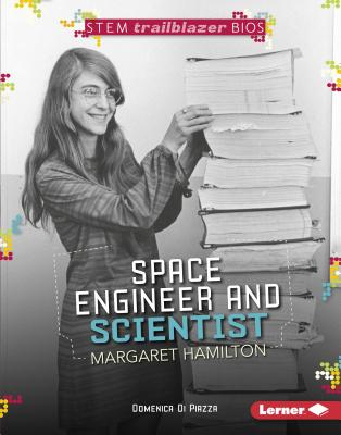 Space Engineer and Scientist Margaret Hamilton - Di Piazza, Domenica