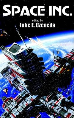Space Inc. - Czerneda, Julie E (Editor)