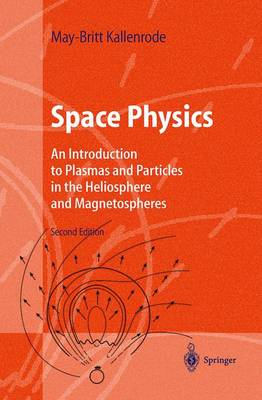 Space Physics - Kallenrode, May-Britt