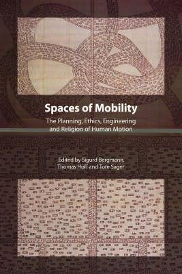 Spaces of Mobility - Bergmann, Sigurd (Editor)