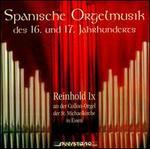 Spanische Orgelmusik des 16. und 17. Jahrhunderts