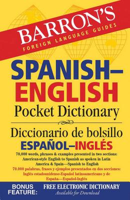Spanish-English Pocket Dictionary: 70,000 words, phrases & examples - Barrons Educational Series