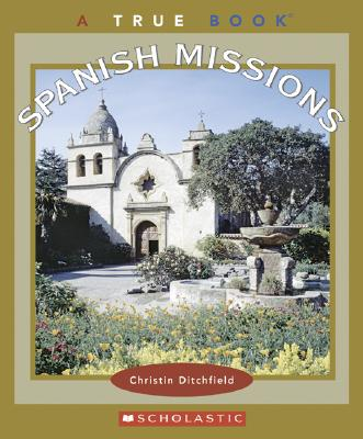 Spanish Missions - Ditchfield, Christin
