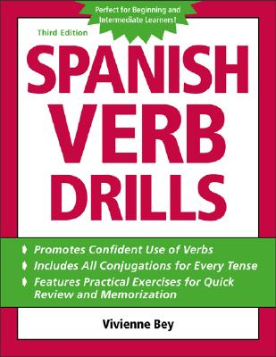 Spanish Verb Drills - Bey, Vivienne, and Concheff, Beatrice