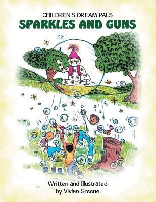 Sparkles and Guns -
